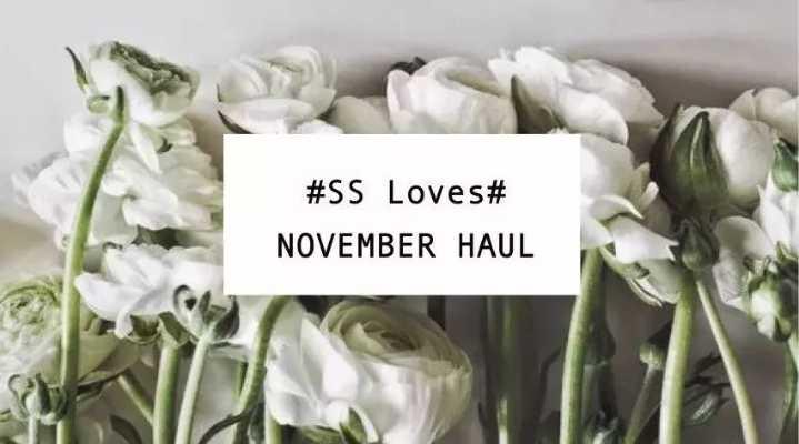 SS Loves | 11月爱用小物